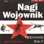 """""""Nagi Wojownik"""" – Pavel Tsatsouline"""
