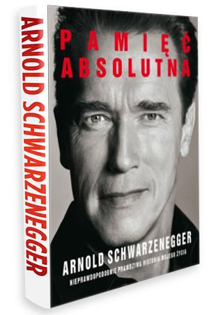 PAMIĘĆ ABSOLUTNA – Niezwykle motywująca opowieść Arnolda Schwarzeneggera